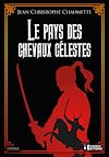 Télécharger le livre :  Le Pays des chevaux célestes