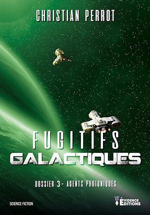 Téléchargez le livre :  Fugitifs Galactiques