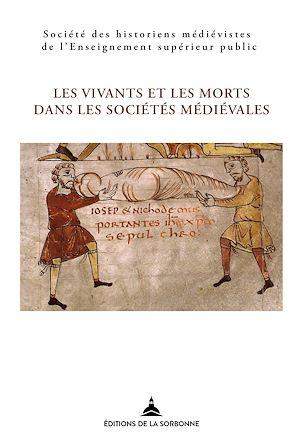 Téléchargez le livre :  Les vivants et les morts dans les sociétés médiévales