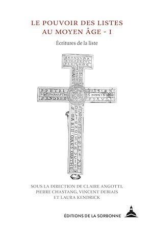 Téléchargez le livre :  Le pouvoir des listes au Moyen Âge - I