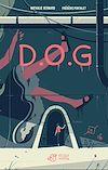 Télécharger le livre :  D.O.G