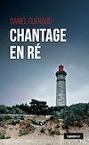 Télécharger le livre :  Chantage en Ré
