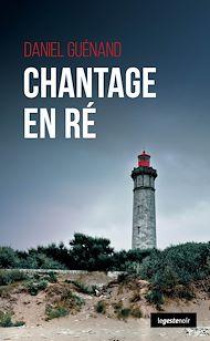 Téléchargez le livre :  Chantage en Ré