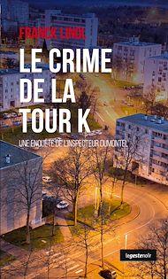 Téléchargez le livre :  Le crime de la tour K