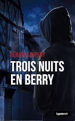 Download this eBook Trois nuits en Berry