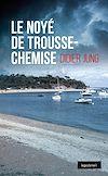 Télécharger le livre :  Noyé de Trousse-Chemise