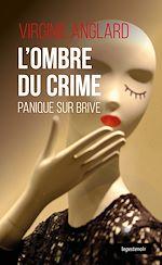 Téléchargez le livre :  L'ombre du crime