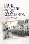 Télécharger le livre :  Pour l'amour d'une Allemande