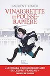 Télécharger le livre :  Vinaigrette et Pousse-Rapière