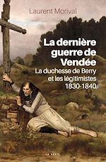 Download this eBook La dernière guerre de Vendée