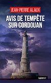 Télécharger le livre :  Avis de tempête sur Cordouan