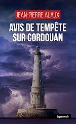 Download this eBook Avis de tempête sur Cordouan