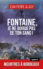 Download this eBook Fontaine, je ne boirai pas de ton sang !