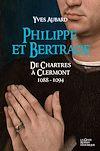 Télécharger le livre :  Philippe et Bertrade de Chartres à Clermont (1088-1094)