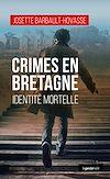 Télécharger le livre :  Crimes en Bretagne