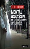Télécharger le livre :  Mental assassin