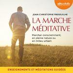 Download this eBook La marche méditative