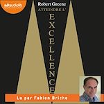Download this eBook Atteindre l'excellence