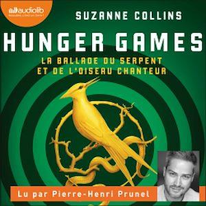 Téléchargez le livre :  Hunger Games - La Ballade du serpent et de l'oiseau chanteur