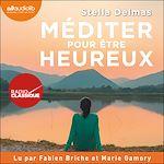 Download this eBook Méditer pour être heureux