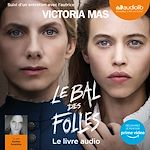 Download this eBook Le Bal des folles