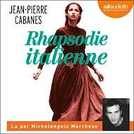Téléchargez le livre :  Rhapsodie italienne