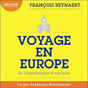 Téléchargez le livre :  Voyage en Europe