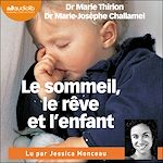 Téléchargez le livre :  Le Sommeil, le rêve et l'enfant