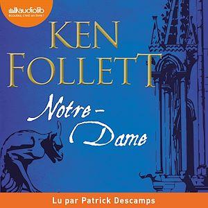 Notre-Dame | Folett, Ken. Auteur