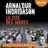 La Cité des Jarres | Indridason, Arnaldur
