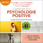 Download this eBook Le Grand Livre de la psychologie positive