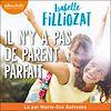 Il n'y a pas de parent parfait | Filliozat, Isabelle