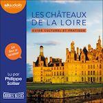 Download this eBook Les Châteaux de la Loire - Guide culturel et pratique