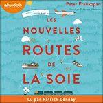 Download this eBook Les Nouvelles Routes de la soie