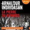 La Pierre du remords | Indridason, Arnaldur