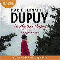 Download the eBook: Au-delà du temps - Le Mystère Soline, tome 1