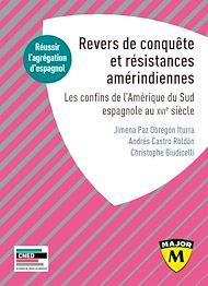 Téléchargez le livre :  Agrégation espagnol 2020. Revers de Conquête et résistances amérindiennes