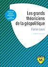 Télécharger le livre :  Les grands théoriciens de la géopolitique