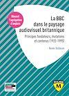 Télécharger le livre :  Agrégation d'anglais 2021 - La BBC dans le paysage audiovisuel britannique
