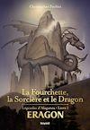 Eragon : La fourchette, la sorcière et le dragon   PAOLINI, CHRISTOPHER. Auteur
