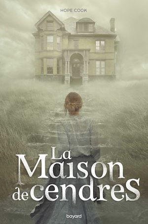 La maison de cendres | COOK, Hope. Auteur