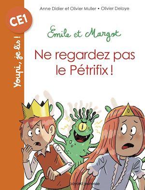 EMILE ET MARGOT - NE REGARDEZ PAS LE PETRIFIX