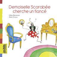 Téléchargez le livre :  Demoiselle Scarabée cherche un fiancé