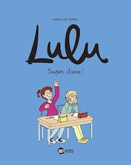 Téléchargez le livre :  Lulu, Tome 07