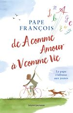 Download this eBook De A comme Amour à V comme Vie