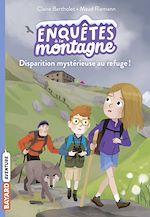 Download this eBook Disparition mystérieuse au refuge !