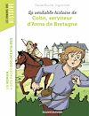 Télécharger le livre :  La véritable histoire de Colin, serviteur d'Anne de Bretagne