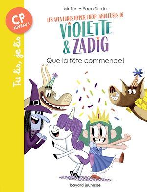 Téléchargez le livre :  Les aventures hyper trop fabuleuses de Violette et Zadig, Tome 02