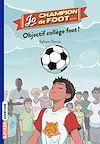 Télécharger le livre :  Jo, champion de foot, Tome 06