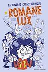 Télécharger le livre :  Romane Lux, Tome 01